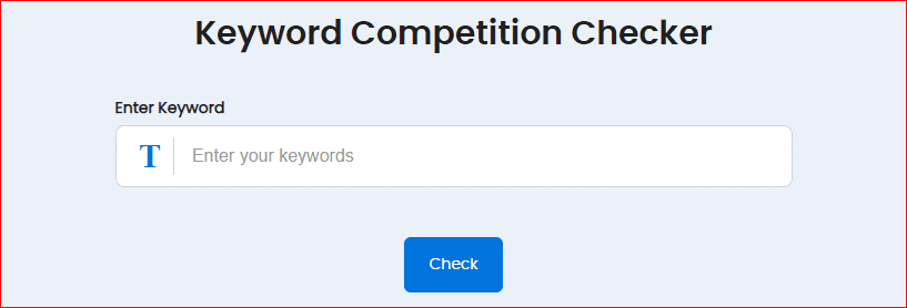 Keyword Competition Checker
