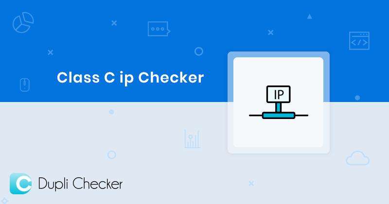 Class C IP, Classes C IP address checker, IPchecker