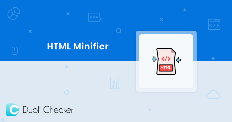 Minify HTML with best HTML compressor, Enhance coding