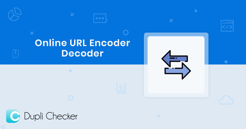 URL encode, URL decode, Online tool Simple and Easy