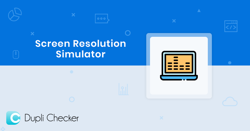 Screen Resolution, Check simulation of Webpage, Any Screen size